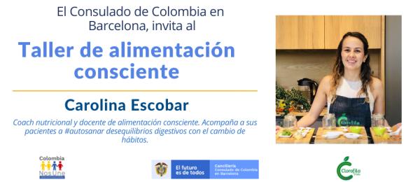 El Consulado de Colombia en Barcelona invita al Taller de alimentación consciente, el 27 julio de 2021