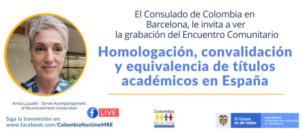 El Consulado de Colombia en Barcelona realizó Encuentro Comunitario: Homologación, convalidación y equivalencia de títulos académicos en España