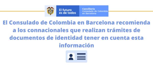 El Consulado de Colombia en Barcelona recomienda a los connacionales que realizan trámites de documentos de identidad tener en cuenta